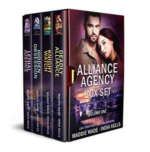 Alliance Agency Box Set Volume One (An Alliance Agency Novel) by India Kells, Maddie Wade