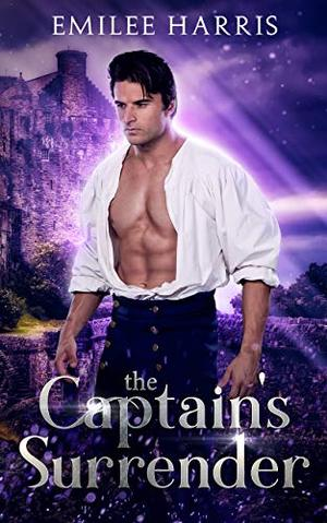 The Captain's Surrender by Emilee Harris