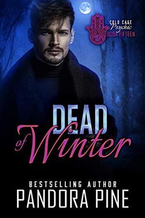 Dead of Winter by Pandora Pine