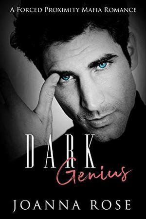 Dark Genius: A Forced Proximity Mafia Romance (Blood and Honor) by Joanna Rose