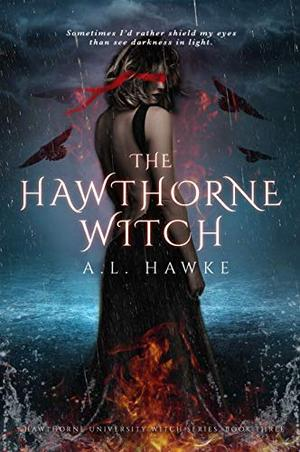 The Hawthorne Witch by A.L. Hawke
