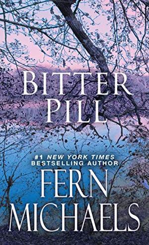 Bitter Pill by Fern Michaels