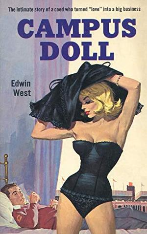 Campus Doll by Edwin West, Donald E. Westlake