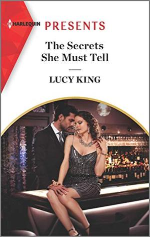 The Secrets She Must Tell by Lucy King