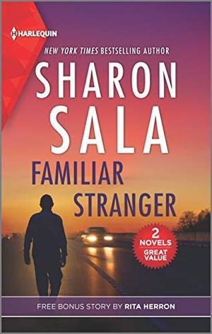 Familiar Stranger & Collecting Evidence by Sharon Sala, Rita Herron
