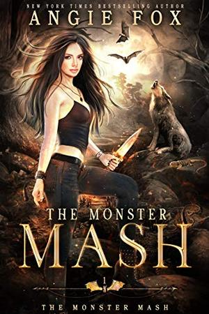 The Monster MASH: A dead funny romantic comedy by Angie Fox