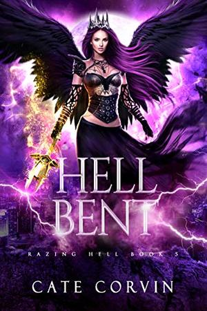 Hell Bent by Cate Corvin