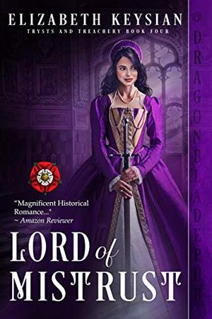 Lord of Mistrust by Elizabeth Keysian