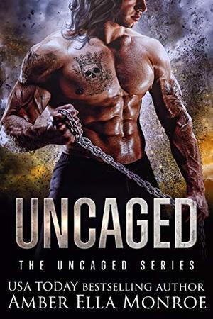 Uncaged: A Dystopian Omegaverse Fantasy Romance by Amber Ella Monroe
