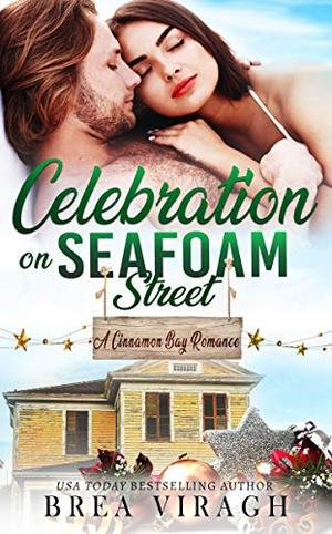 Celebration on Seafoam Street by Brea Viragh