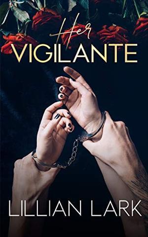 Her Vigilante by Lillian Lark