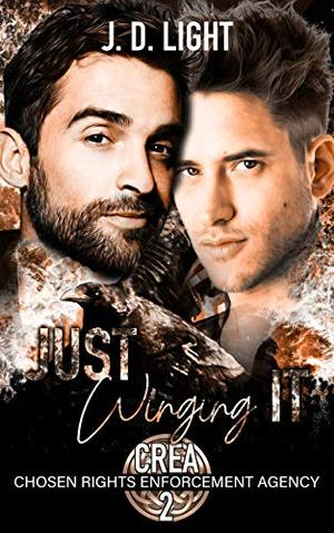 Just Winging It: A Frienemies to Lovers, Shifter, MPreg-Possible Love Story by J.D. Light