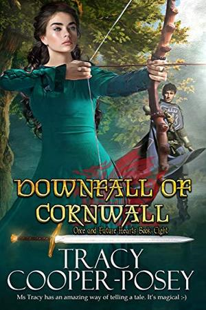 Downfall of Cornwall by Tracy Cooper-Posey