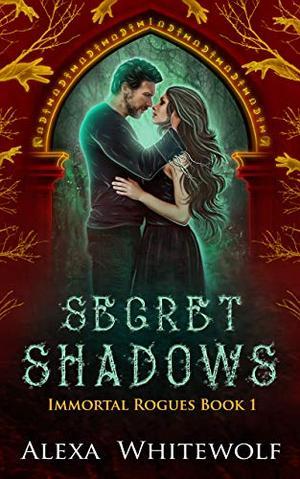 Secret Shadows: A Greek God Paranormal Romance by Alexa Whitewolf