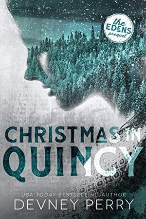 Christmas in Quincy (The Edens) by Devney Perry