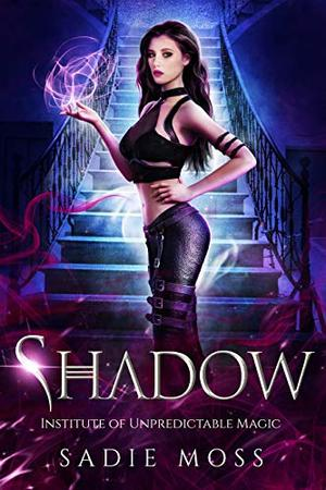 Shadow: A Reverse Harem Paranormal Romance by Sadie Moss