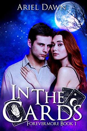 In The Cards by Ariel Dawn
