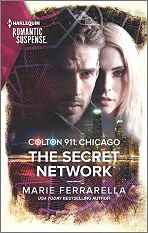 Colton 911: The Secret Network by Marie Ferrarella