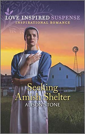 Seeking Amish Shelter (Love Inspired Suspense) by Alison Stone