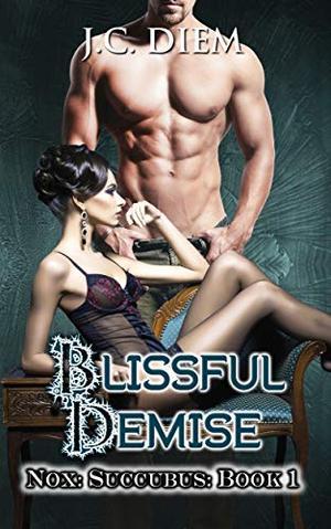 Blissful Demise by J.C. Diem