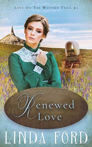 Renewed Love by Linda Ford
