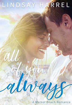 All of You, Always by Lindsay Harrel