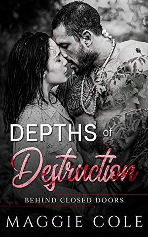 Depths of Destruction: A Military Romance by Maggie Cole