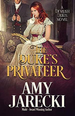 The Duke's Privateer by Amy Jarecki