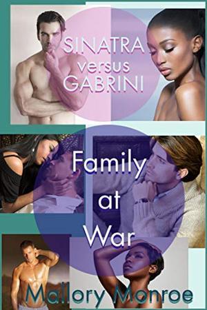 Sinatra versus Gabrini: Family at War by Mallory Monroe