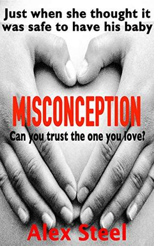 Misconception by Alex Steel