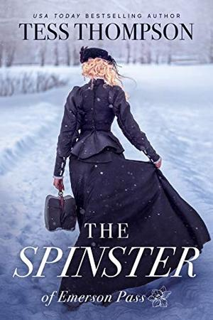 The Spinster by Tess Thompson
