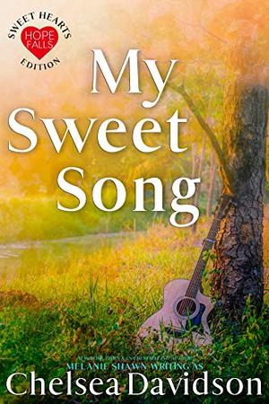 My Sweet Song by Chelsea Davidson
