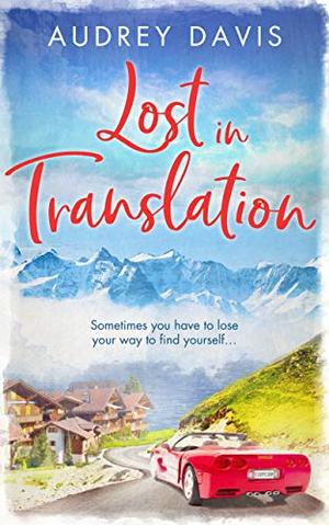 Lost In Translation: A romantic comedy about starting over… by Audrey Davis