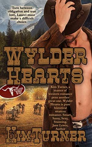 Wylder Hearts (The Wylder West) by Kim Turner