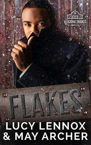 Flakes: A Licking Thicket Prequel Novella by Lucy Lennox, May Archer