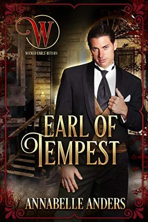 Earl of Tempest: Regency Cocky Gents by Annabelle Anders