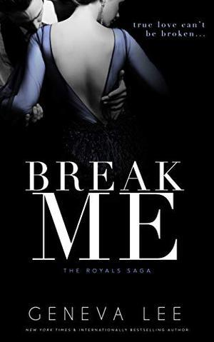 Break Me: Smith and Belle by Geneva Lee