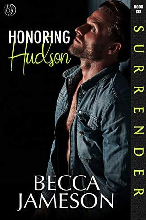 Honoring Hudson by Becca Jameson