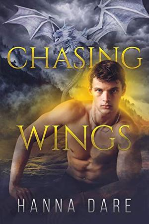 Chasing Wings by Hanna Dare