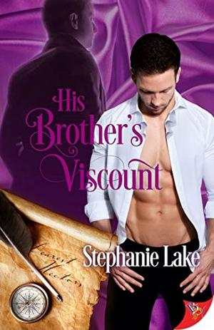 His Brother's Viscount by Stephanie Lake