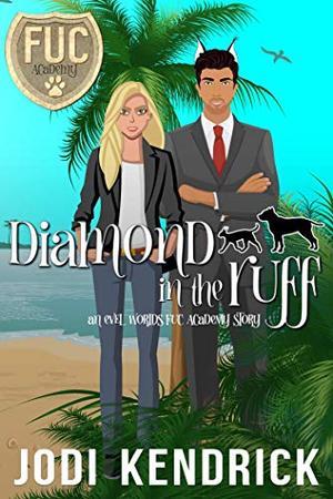 Diamond in the Ruff by Jodi Kendrick