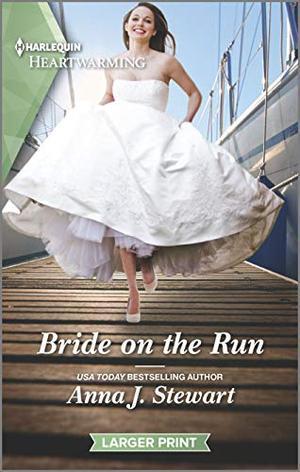 Bride on the Run: A Clean Romance by Anna J. Stewart