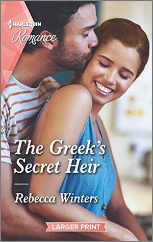 The Greek's Secret Heir by Rebecca Winters