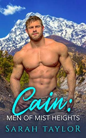 Cain: A Mountain Man Curvy Woman Romance by Sarah Taylor