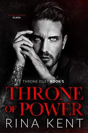Throne of Power: An Arranged Marriage Mafia Romance by Rina Kent