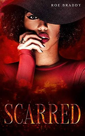 Scarred: A Novella: A Friends to Lovers Historical Romance by Roe Braddy