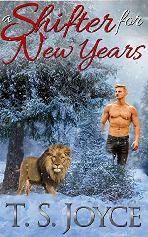 A Shifter for New Years by T.S. Joyce