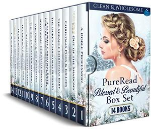 PureRead Blessed & Beautiful Christmas Boxset: 14 Clean & Wholesome Books by Terri Grace, Grace Given, Charity McColl, Donna Doyle, Dolly Price, Misty Shae, Emma Morgan, Gracie Shaw