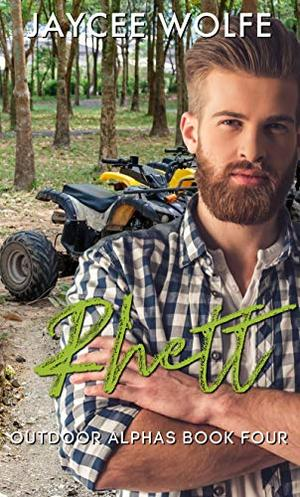 Rhett: Outdoor Alphas by Jaycee Wolfe