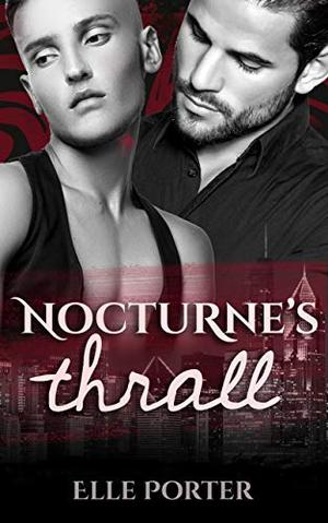 Nocturne's Thrall by Elle Porter